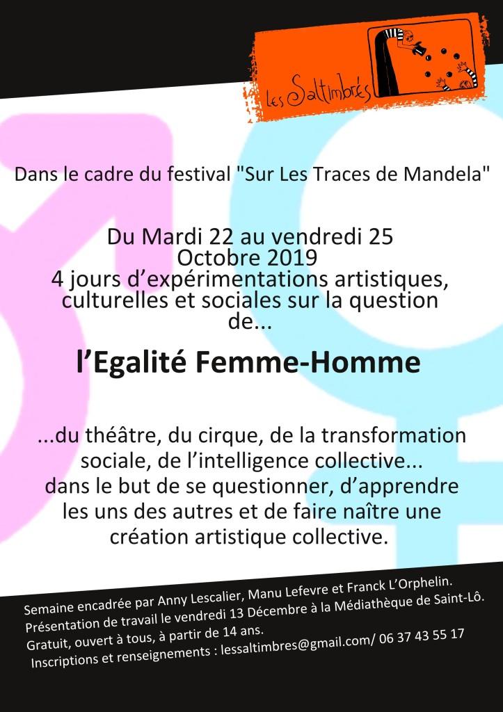 Projet Egalité Femme-Homme du 22 au 25 octobre avec les Saltimbrés. Venez nous rejoindre et nous ferons une création ensemble sur ce sujet